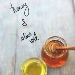 honey and olive oil